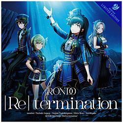 インディーズ 燐舞曲/ [Re] termination Blu-ray付生産限定盤