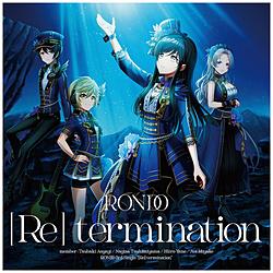 インディーズ 燐舞曲/ [Re] termination 通常盤