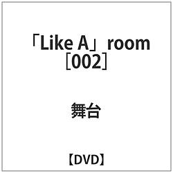 Like A room(002) DVD