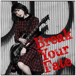 西沢幸奏 / 「Break Your Fate」 初回限定盤 DVD付 CD