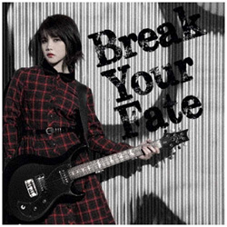 西沢幸奏 / 「Break Your Fate」 通常盤 CD