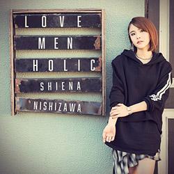 西沢幸奏 / 「ラーメン大好き小泉さん」EDテーマ 「LOVE MEN HOLIC」 CD