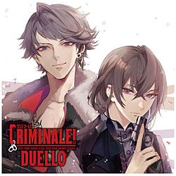 クリミナーレ!DUELLO 3 ダンテ&ファンタズマ CV.野島健児&日野 聡 CD