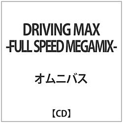 DRIVING MAX -FULL SPEED MEGAMIX- CD