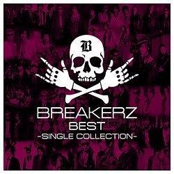 BREAKERZ/BREAKERZ BEST 〜SINGLE COLLECTION〜 通常盤 【音楽CD】 [BREAKERZ /CD]