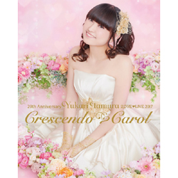 田村ゆかり / 20th Anniversary 田村ゆかり Love Live *Crescendo Carol* BD