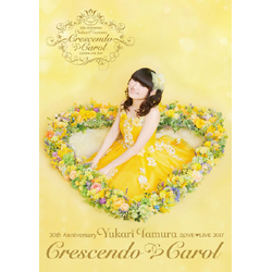 田村ゆかり / 20th Anniversary 田村ゆかり Love Live *Crescendo Carol* DVD