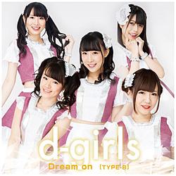 d-girls/ Dream on TYPE-B