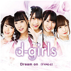 d-girls/ Dream on TYPE-C