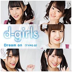 d-girls/ Dream on TYPE-D