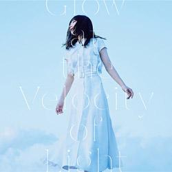 安月名莉子 / TVアニメ「彼方のアストラ」EDテーマ「Glow at the Velocity of Light」 CD