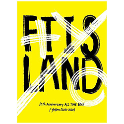 FTISLAND/ 10th Anniversary ALL TIME BEST/ Yellow [2010-2020] 初回生産限定盤