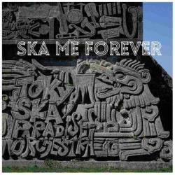東京スカパラダイスオーケストラ/SKA ME FOREVER(DVD付) 【CD】 [東京スカパラダイスオーケストラ /CD]