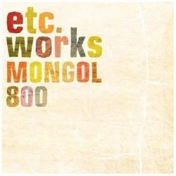MONGOL800/etc works 【CD】 [CD]