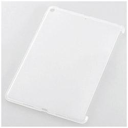 iPad 9.7インチ用 ソフトケース スマートカバー対応 クリア TB-A179UCCR