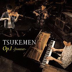 TSUKEMEN/Op.1〜FRONTIER〜 CD