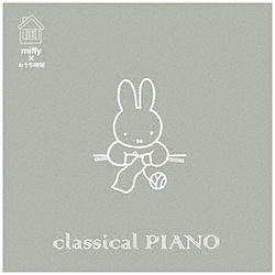 (V.A.)/ ミッフィー×おうち時間 classical PIANO