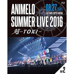 [使用] Animelo夏天實況2016時間-TOKI-8.27 [藍光]