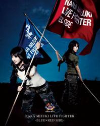 水樹奈々/NANA MIZUKI LIVE FIGHTER BLUE×RED SIDE 【Blu-ray Disc】   [ブルーレイ]