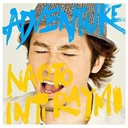 NAOTO INTI RAYMI/ADVENTURE 通常盤 【CD】 [NAOTO INTI RAYMI /CD]