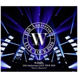 """w-inds./w-inds. 15th Anniversary LIVE TOUR 2016""""Forever Memories"""" 通常盤 BD"""