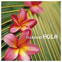 決定盤!!「スタンダード HULA」ベスト 【CD】 [(ワールド・ミュージック) /CD]