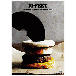 10-FEET/ OF THE KIDS, BY THE KIDS, FOR THE KIDS! VII 初回生産限定盤 DVD