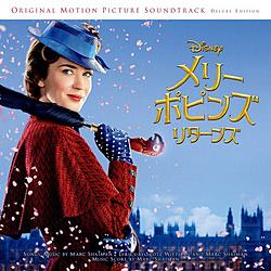 ディズニー / メリー・ポピンズ リターンズオリジナル・サントラ/デラックス盤 CD