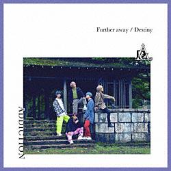ADDICTION/ Further away/Destiny 初回限定盤A 【CD】