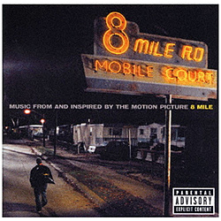 (オリジナル・サウンドトラック)/ 8マイル 6ヶ月期間限定盤