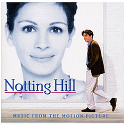 (オリジナル・サウンドトラック)/ ノッティングヒルの恋人 6ヶ月期間限定盤