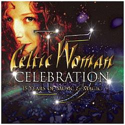 ケルティック・ウーマン/ セレブレーション〜音楽と魔法の15年