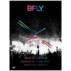 "BUMP OF CHICKEN/BUMP OF CHICKEN STADIUM TOUR 2016 ""BFLY"" NISSAN STADIUM 2016/7/16,17 初回限定盤 DVD"