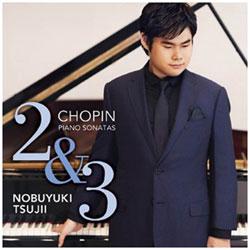 辻井伸行(p)/ショパン:ピアノ・ソナタ第2番、第3番 【CD】