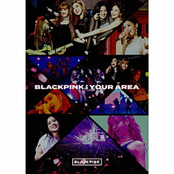 BLACKPINK/ BLACKPINK IN YOUR AREA 初回生産限定盤