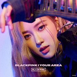 BLACKPINK/ BLACKPINK IN YOUR AREA 初回生産限定盤ROSE ver.