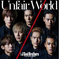 三代目J Soul Brothers from EXILE TRIBE/Unfair World 【CD】