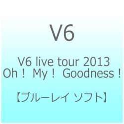 V6/V6 live tour 2013 Oh! My! Goodness! 【ブルーレイ ソフト】