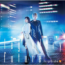fripSide/ legendary future 初回限定盤