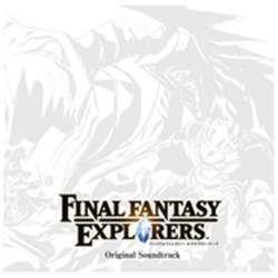 FINAL FANTASY EXPLORERS Original Soundtrack CD