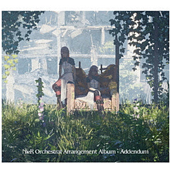 (ゲーム・ミュージック)/ NieR Orchestral Arrangement Album - Addendum