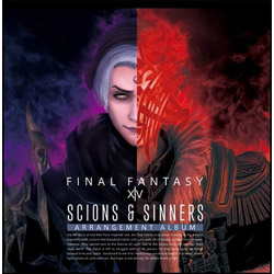 【店頭併売品】 (ゲーム・ミュージック)/ Scions & Sinners:FINAL FANTASY XIV 〜 Arrangement Album 〜