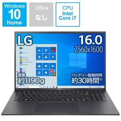 ノートパソコン gram オブシディアンブラック 16Z90P-KA78J [16.0型 /intel Core i7 /SSD:1TB /メモリ:16GB /2021年2月モデル]