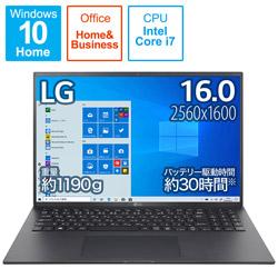 ノートパソコン gram オブシディアンブラック 16Z90P-KA78J1 [16.0型 /intel Core i7 /SSD:1TB /メモリ:16GB /2021年2月モデル]