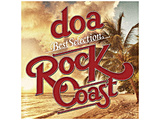 "doa / doa Best Selection ""ROCK COAST"" CD"