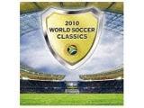 (クラシック)/2010 ワールド・サッカー・クラシックス CD