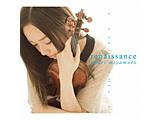 宮本笑里/renaissance 初回生産限定盤 【CD】   [宮本笑里 /CD]