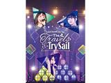 "【09/26発売予定】 TrySail 2nd Live Tour""The Travels of TrySail"" 初回生産限定版 BD"