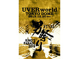 UVERworld:KINGS PARADE 男祭り FINALatTokyoDomeBLU