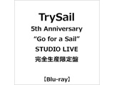 """TrySail/ TrySail 5th Anniversary """"Go for a Sail"""" STUDIO LIVE 完全生産限定盤 BD ◆ソフマップ・アニメガ特典「TrySailオリジナルブロマイド」"""